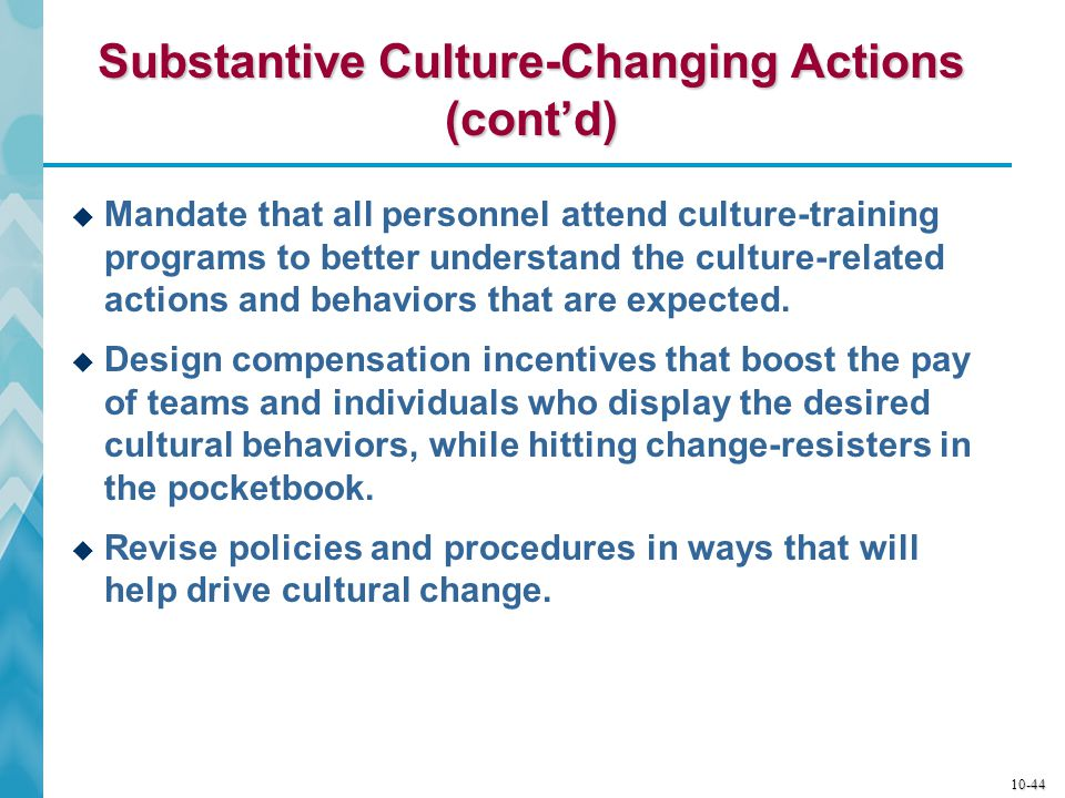 Substantive Culture-Changing Actions (cont'd)