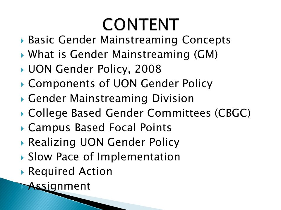 CONTENT Basic Gender Mainstreaming Concepts