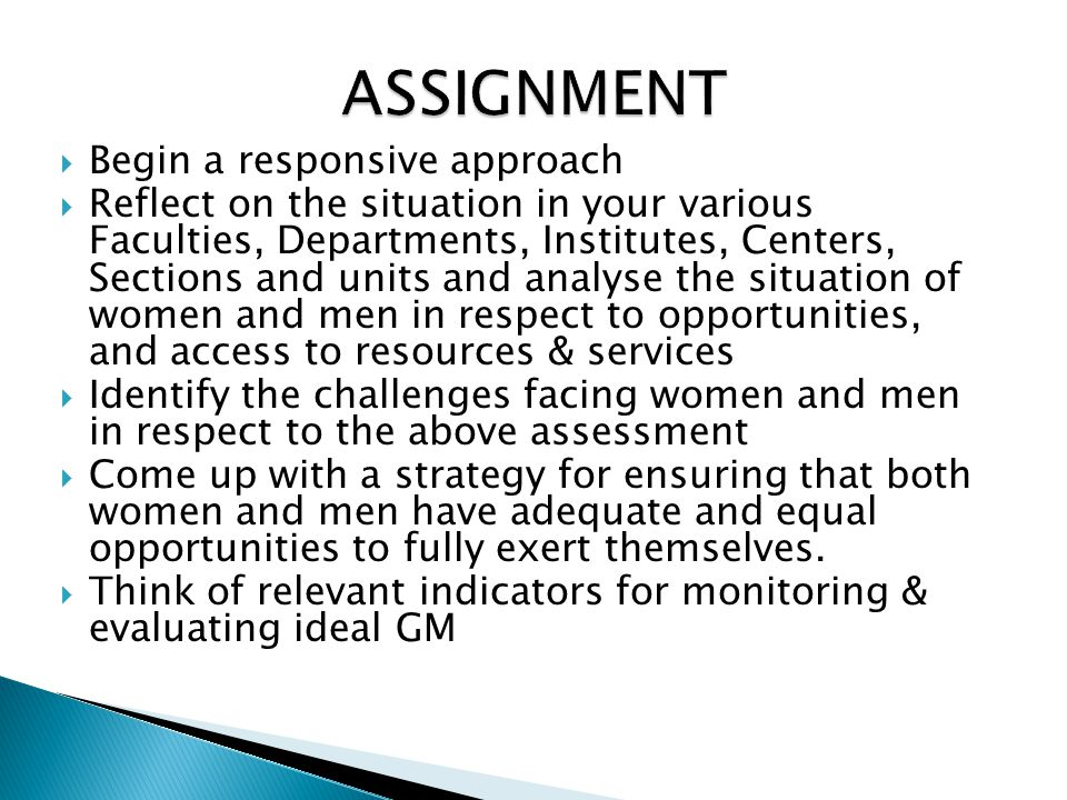 ASSIGNMENT Begin a responsive approach