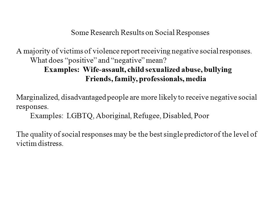 Some Research Results on Social Responses