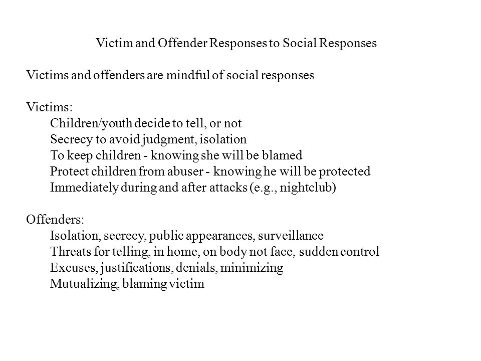 Victim and Offender Responses to Social Responses