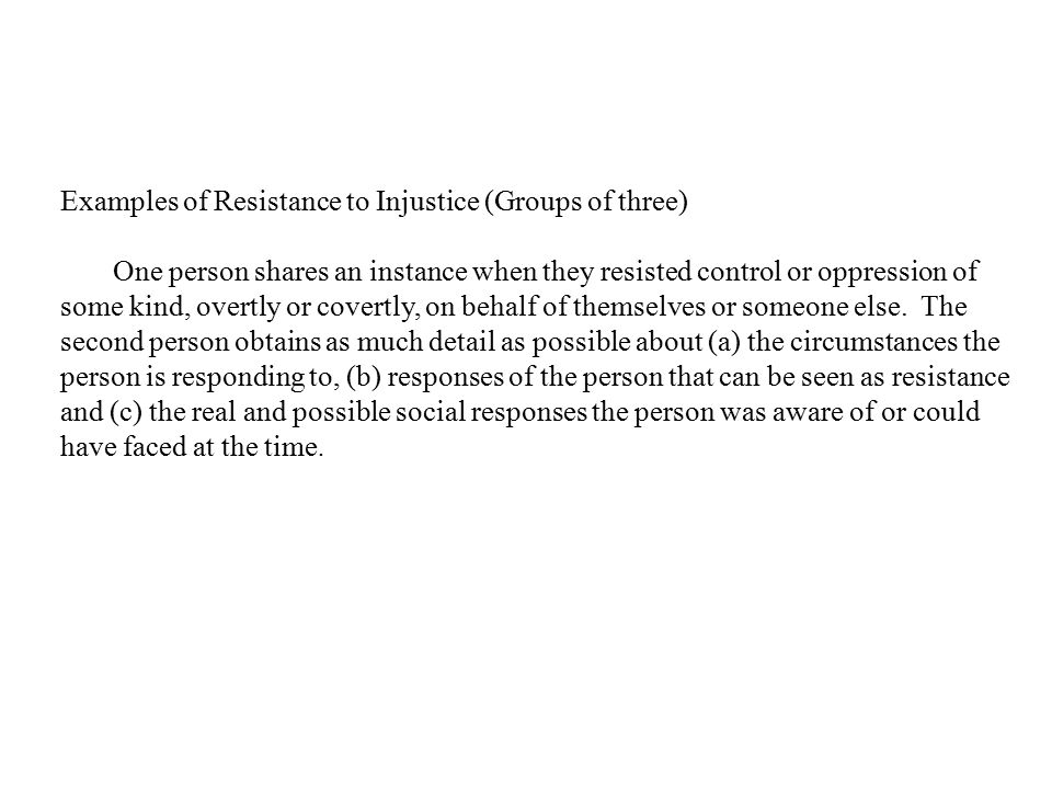 Examples of Resistance to Injustice (Groups of three)