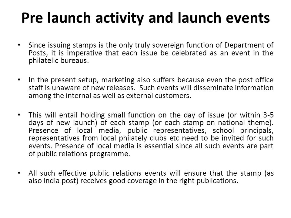 Pre launch activity and launch events