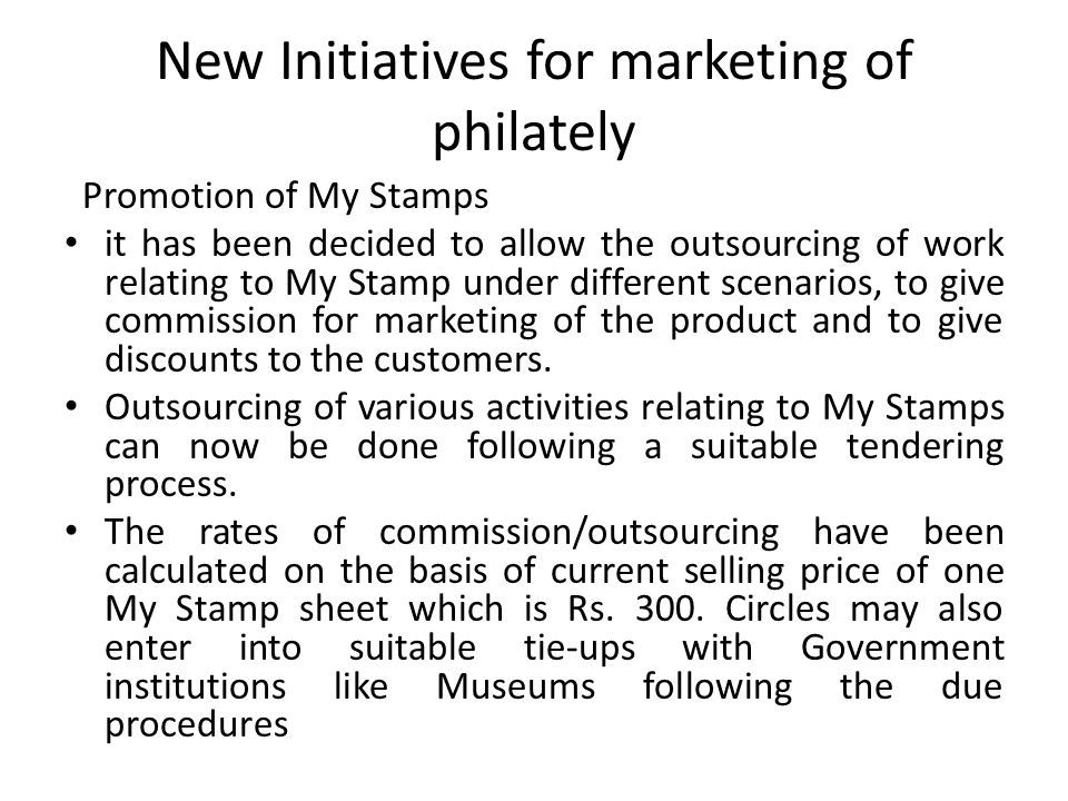 New Initiatives for marketing of philately