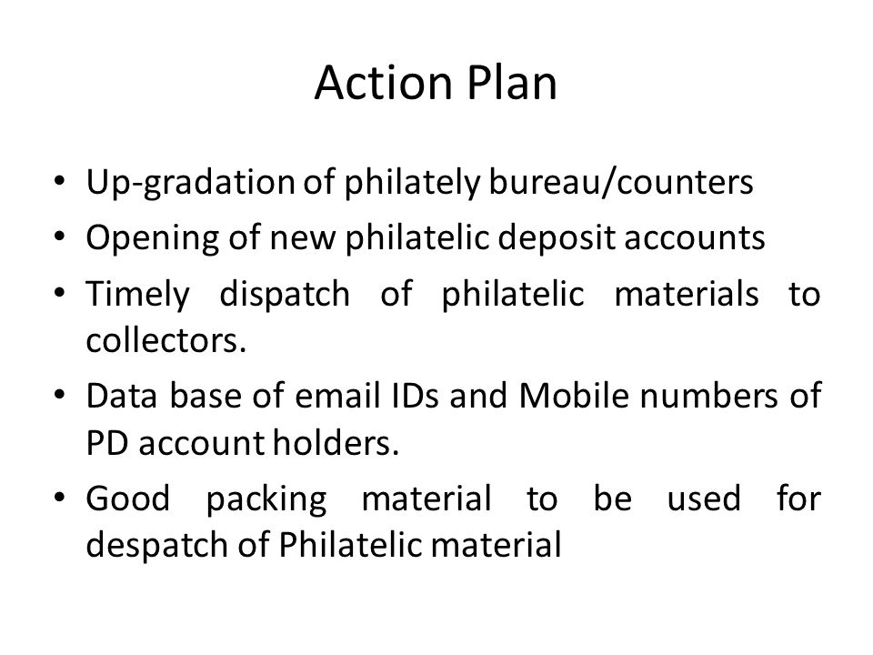 Action Plan Up-gradation of philately bureau/counters