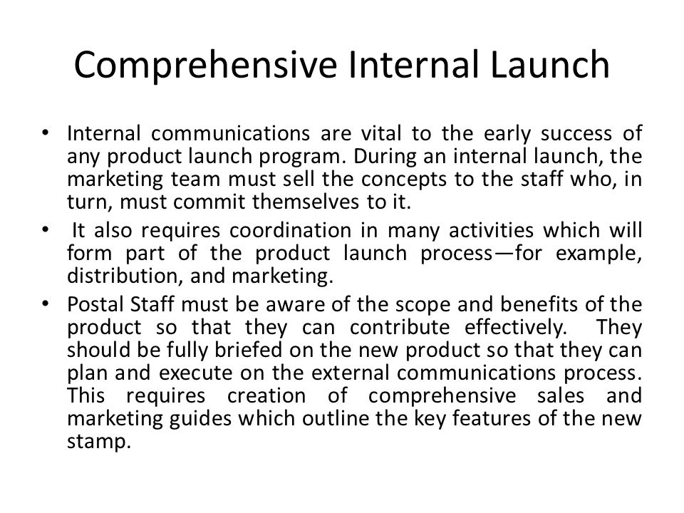 Comprehensive Internal Launch
