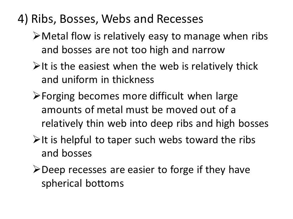 4) Ribs, Bosses, Webs and Recesses