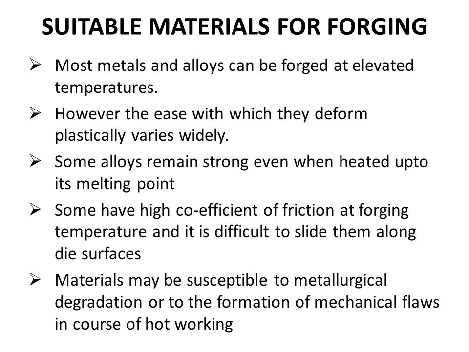 SUITABLE MATERIALS FOR FORGING