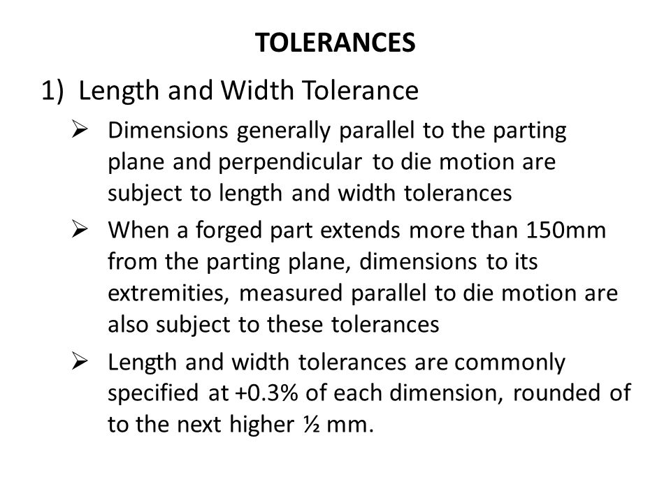 Length and Width Tolerance