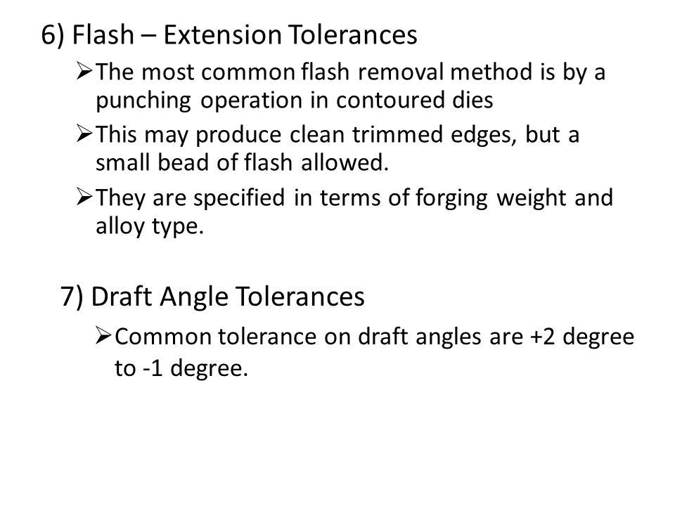 6) Flash – Extension Tolerances