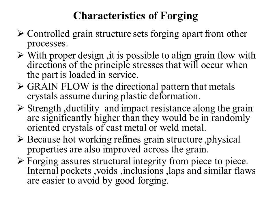 Characteristics of Forging