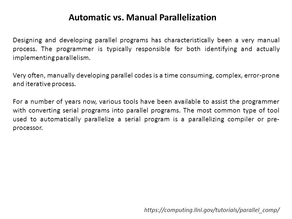 Automatic vs. Manual Parallelization