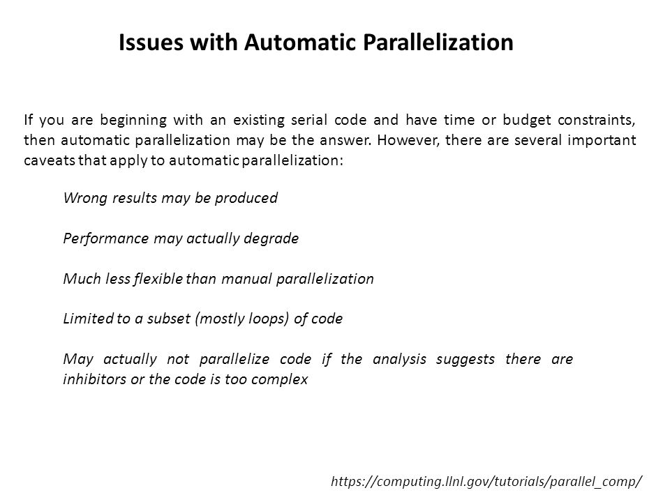 Issues with Automatic Parallelization