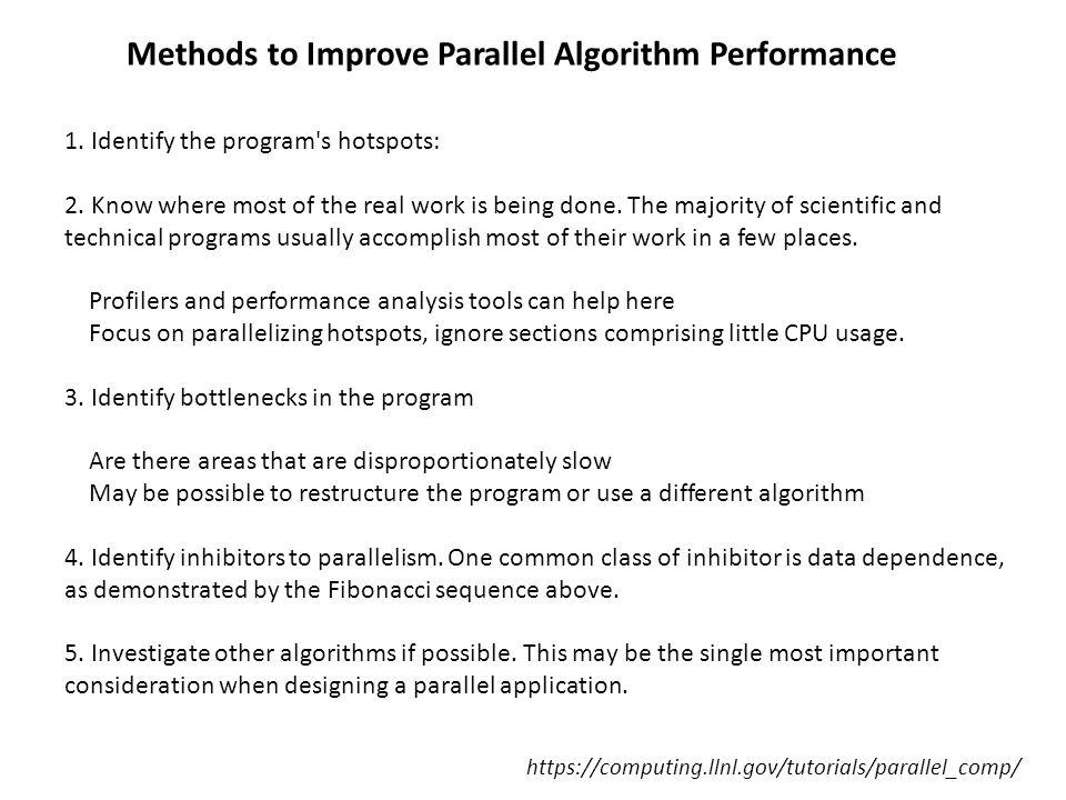 Methods to Improve Parallel Algorithm Performance