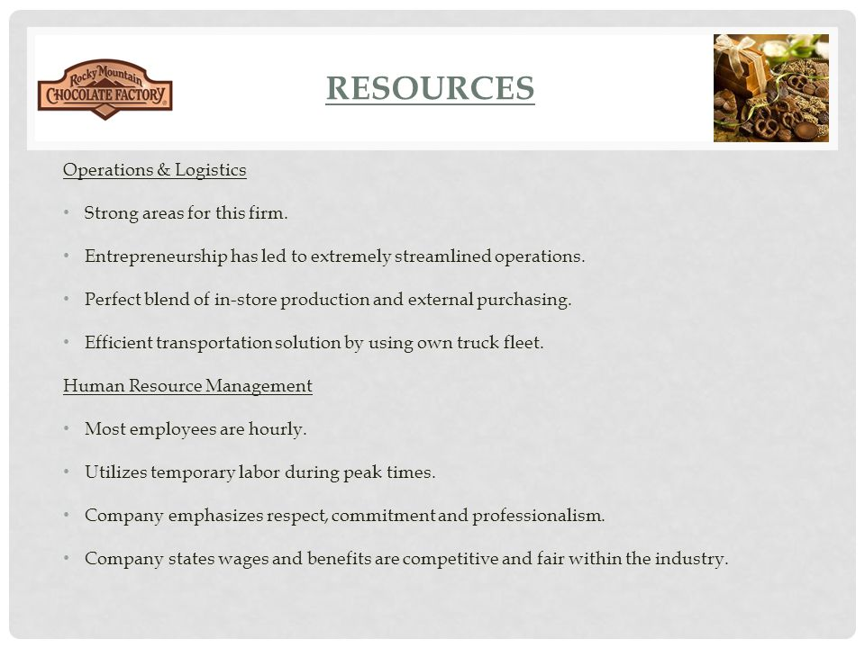 resources Operations & Logistics Strong areas for this firm.