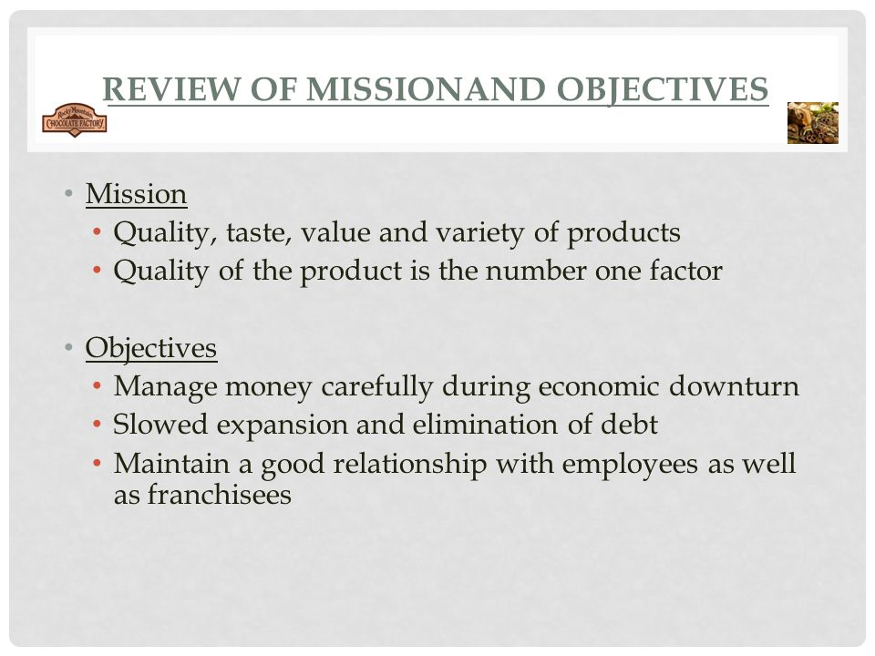 REVIEW OF MISSIONAND OBJECTIVES