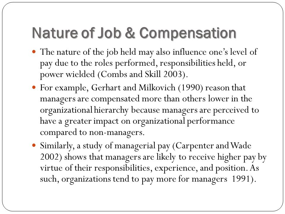 Nature of Job & Compensation