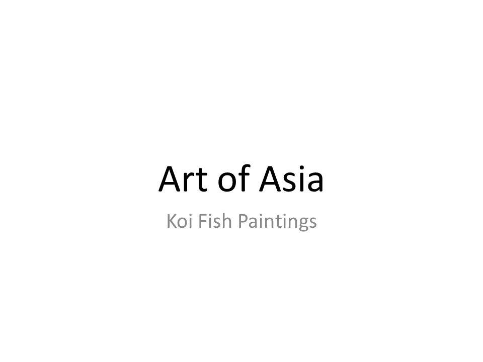 Art of Asia Koi Fish Paintings