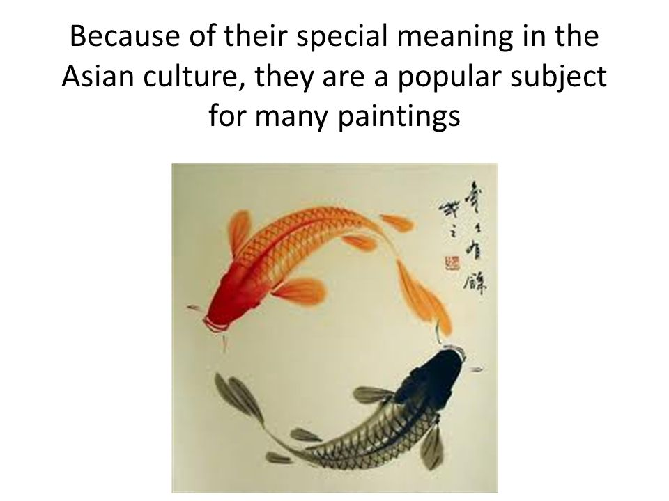 Because of their special meaning in the Asian culture, they are a popular subject for many paintings