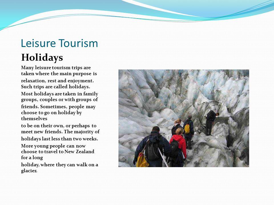 Leisure Tourism Holidays