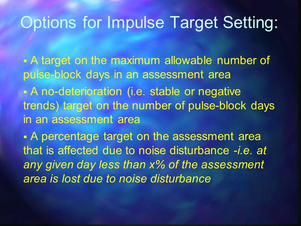Options for Impulse Target Setting: