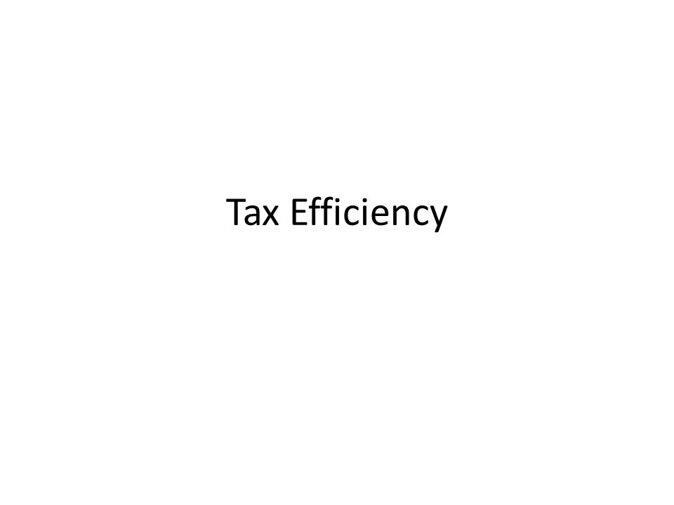 Tax Efficiency