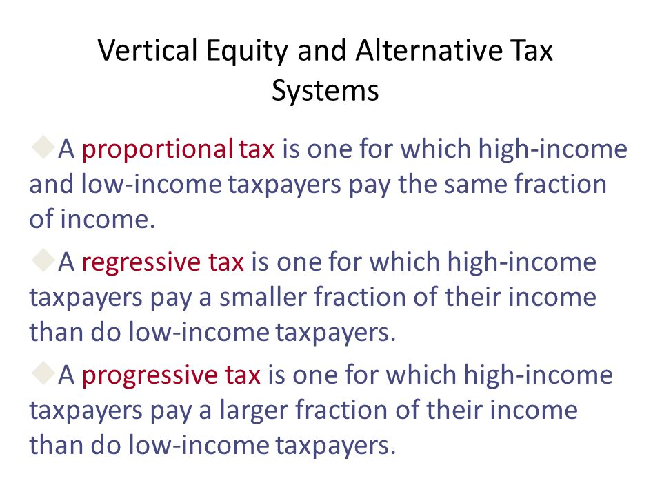 Vertical Equity and Alternative Tax Systems