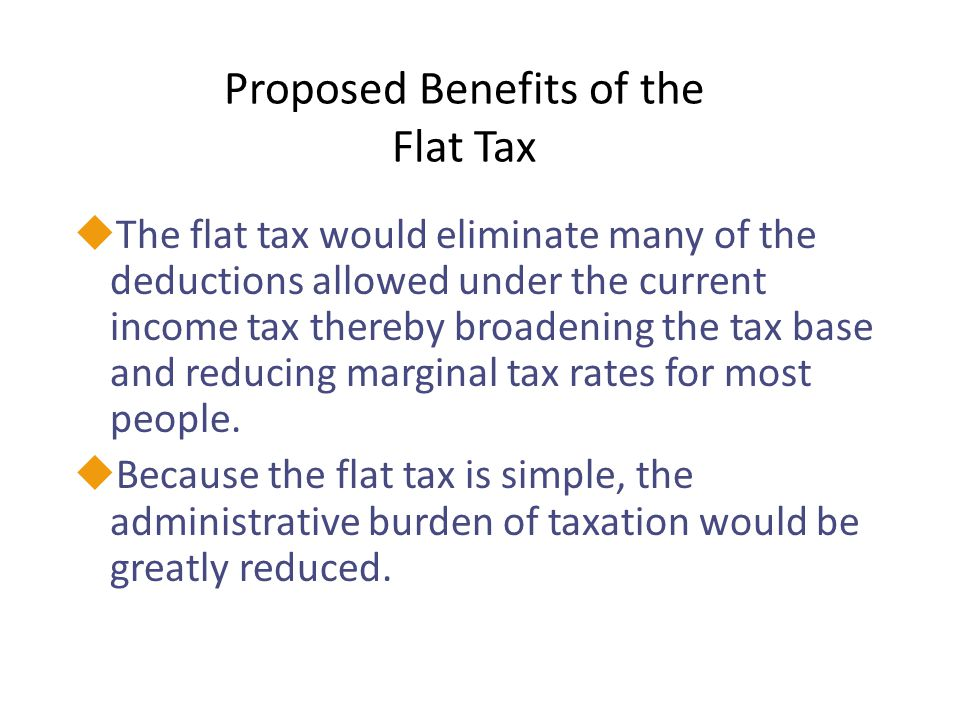 Proposed Benefits of the Flat Tax