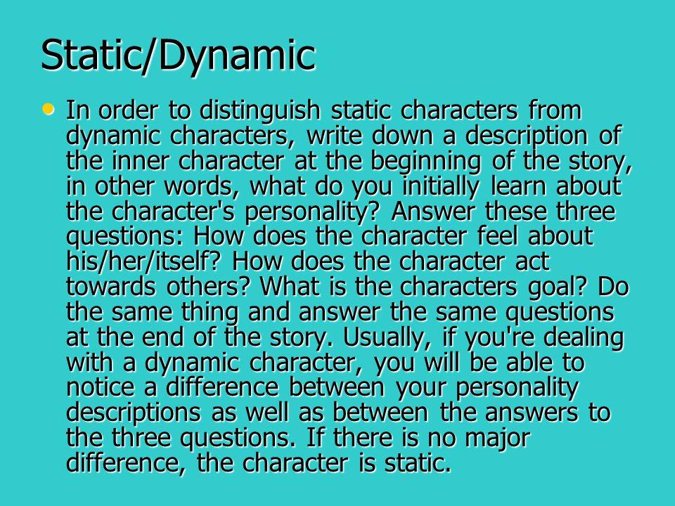 Static/Dynamic