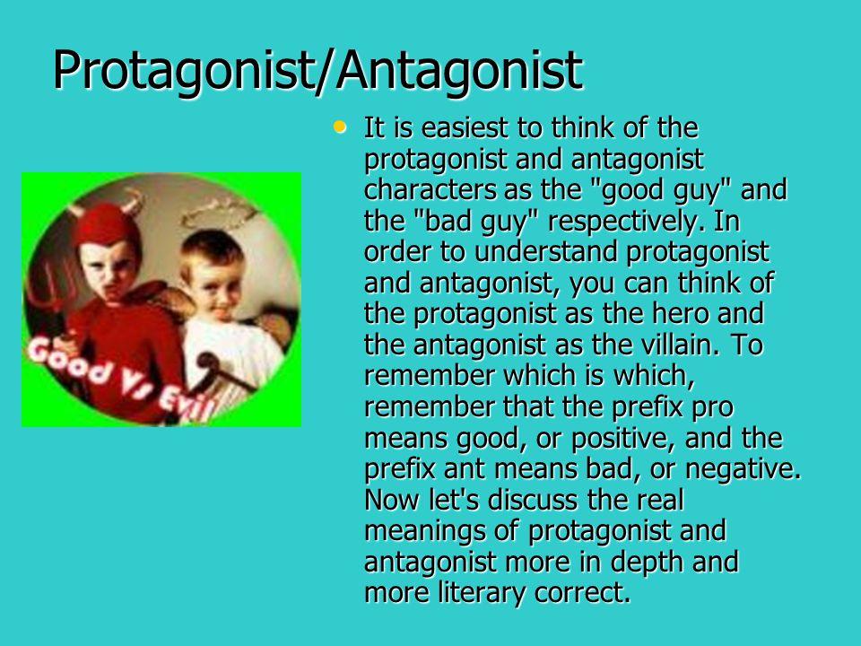 protagonist or antagonist