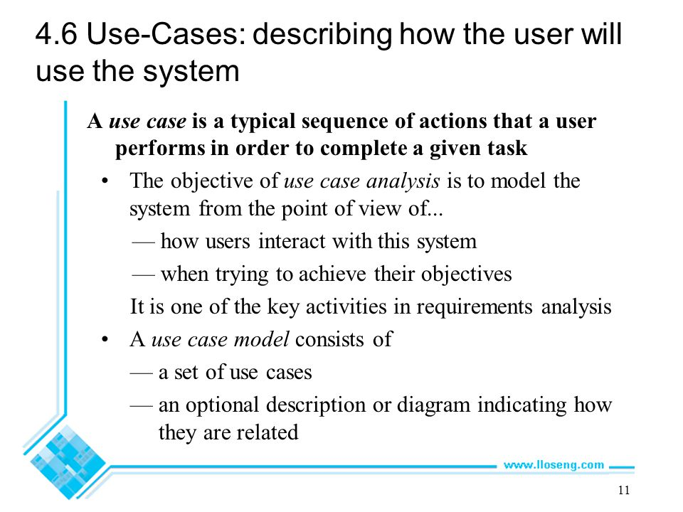 4.6 Use-Cases: describing how the user will use the system