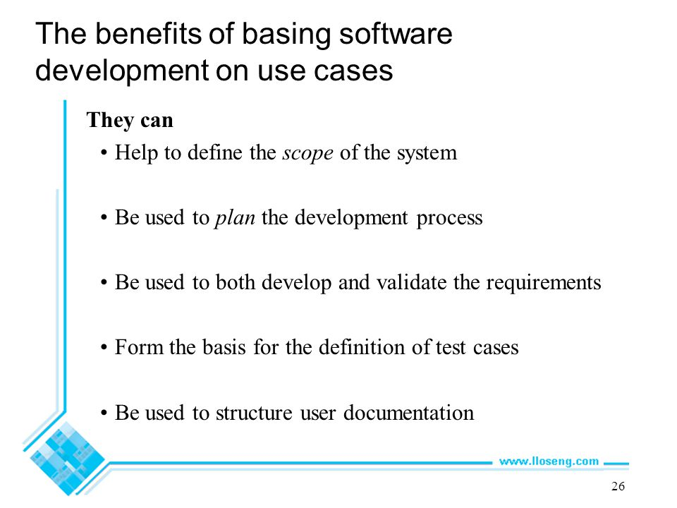 The benefits of basing software development on use cases