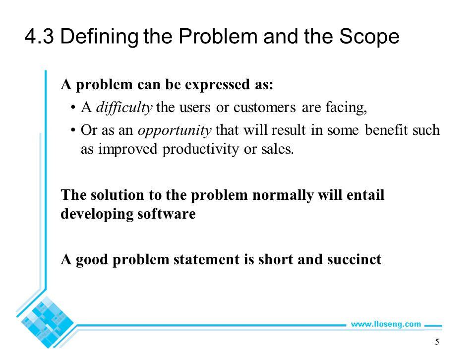 4.3 Defining the Problem and the Scope