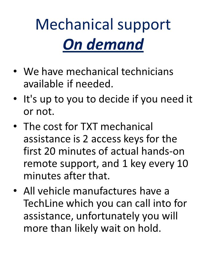 Mechanical support On demand