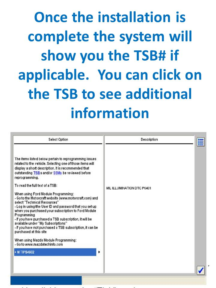 Once the installation is complete the system will show you the TSB# if applicable.
