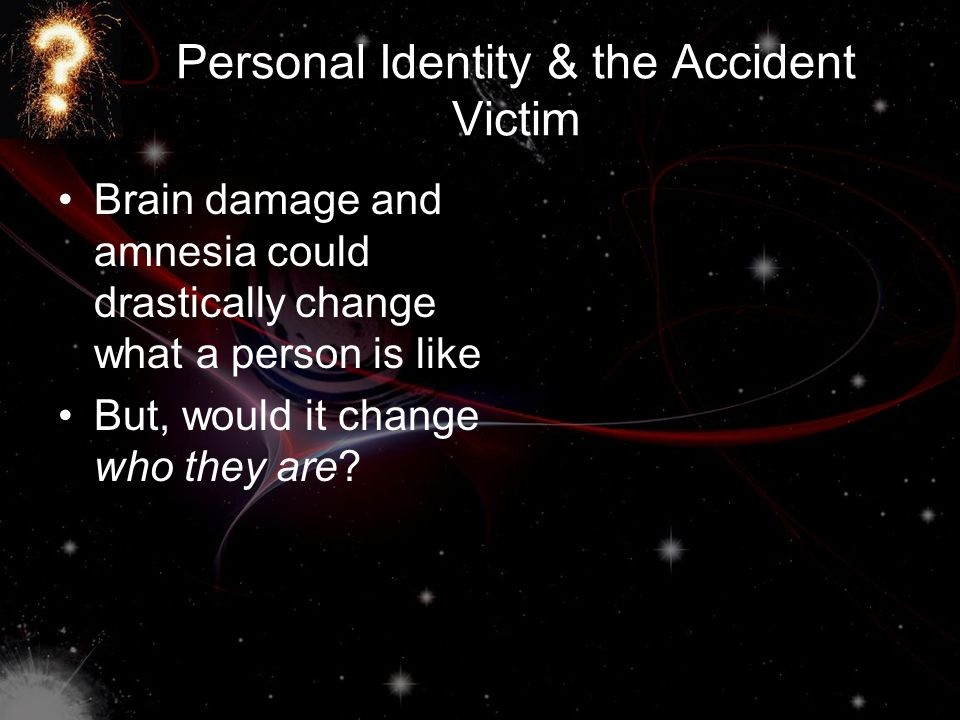 Personal Identity & the Accident Victim