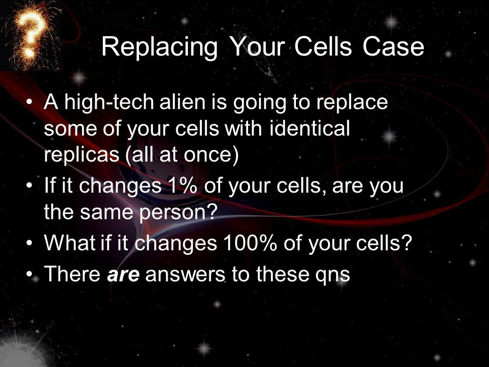 Replacing Your Cells Case