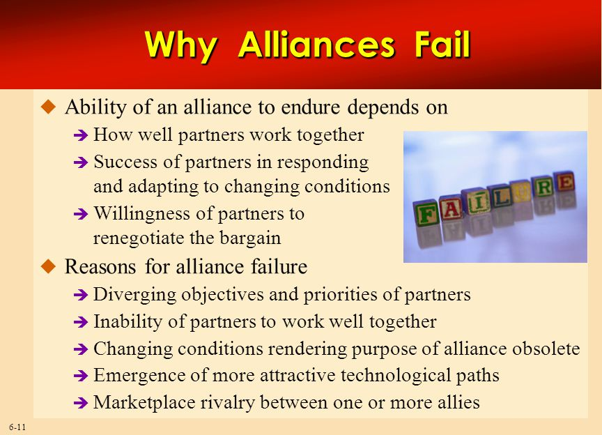 Why Alliances Fail Ability of an alliance to endure depends on