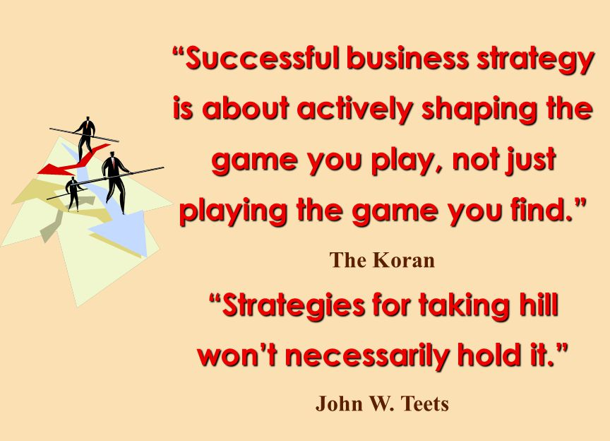 Strategies for taking hill won't necessarily hold it.