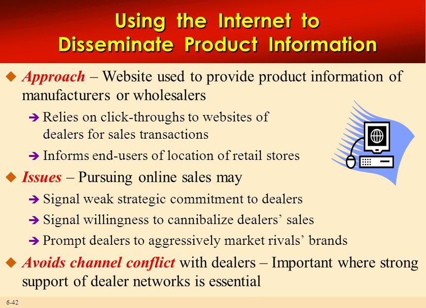 Using the Internet to Disseminate Product Information
