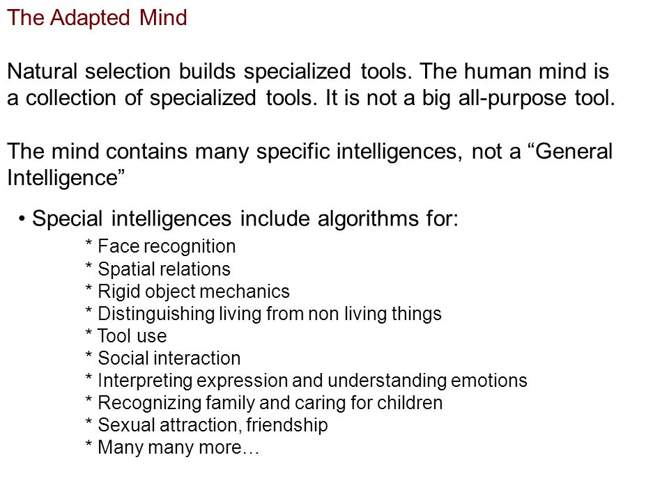 Special intelligences include algorithms for: * Face recognition
