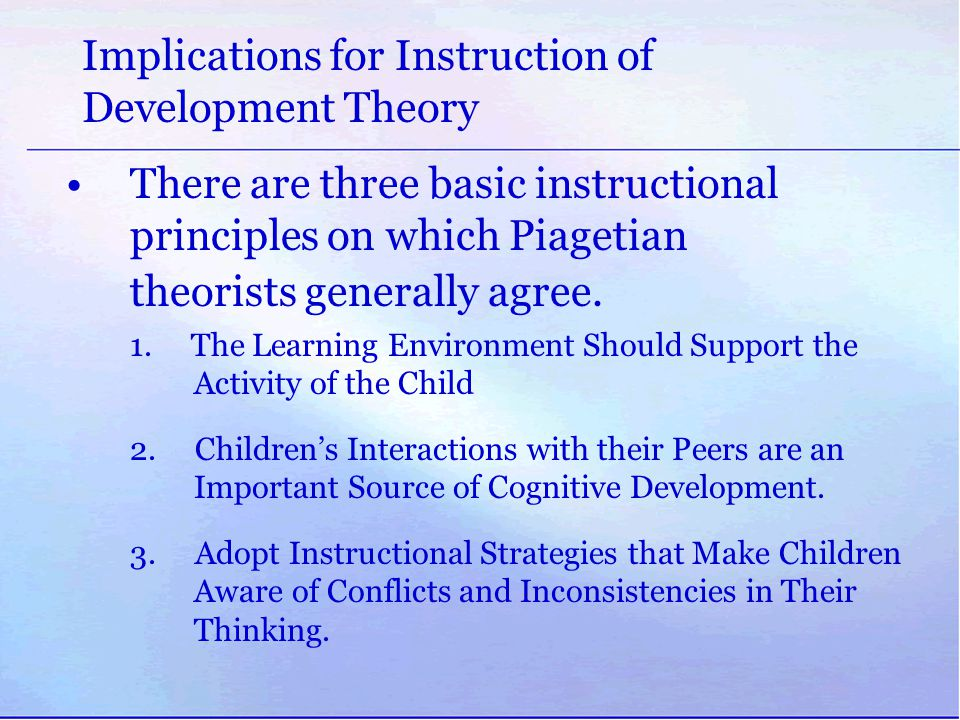 Implications for Instruction of Development Theory