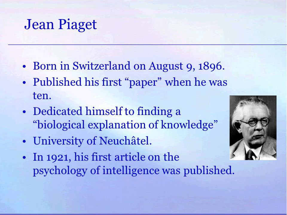 research report piagets theory Piaget's theory included four distinct jean piaget (1952 see also piaget's ideas have generated a huge amount of research which has increased our.