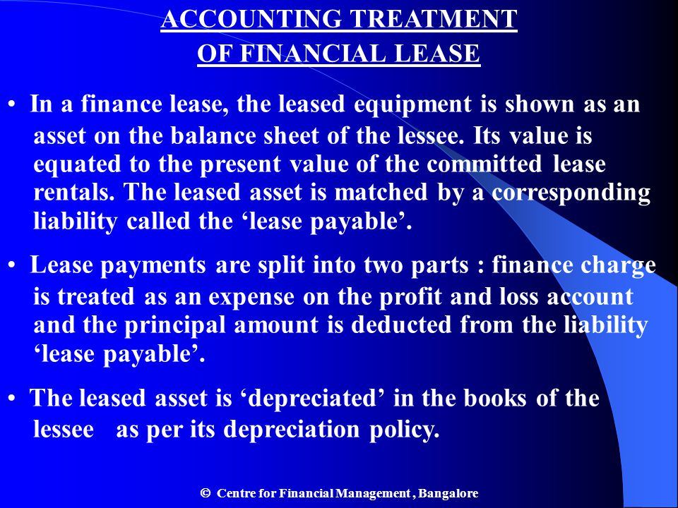 ACCOUNTING TREATMENT OF FINANCIAL LEASE