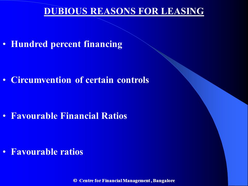 DUBIOUS REASONS FOR LEASING