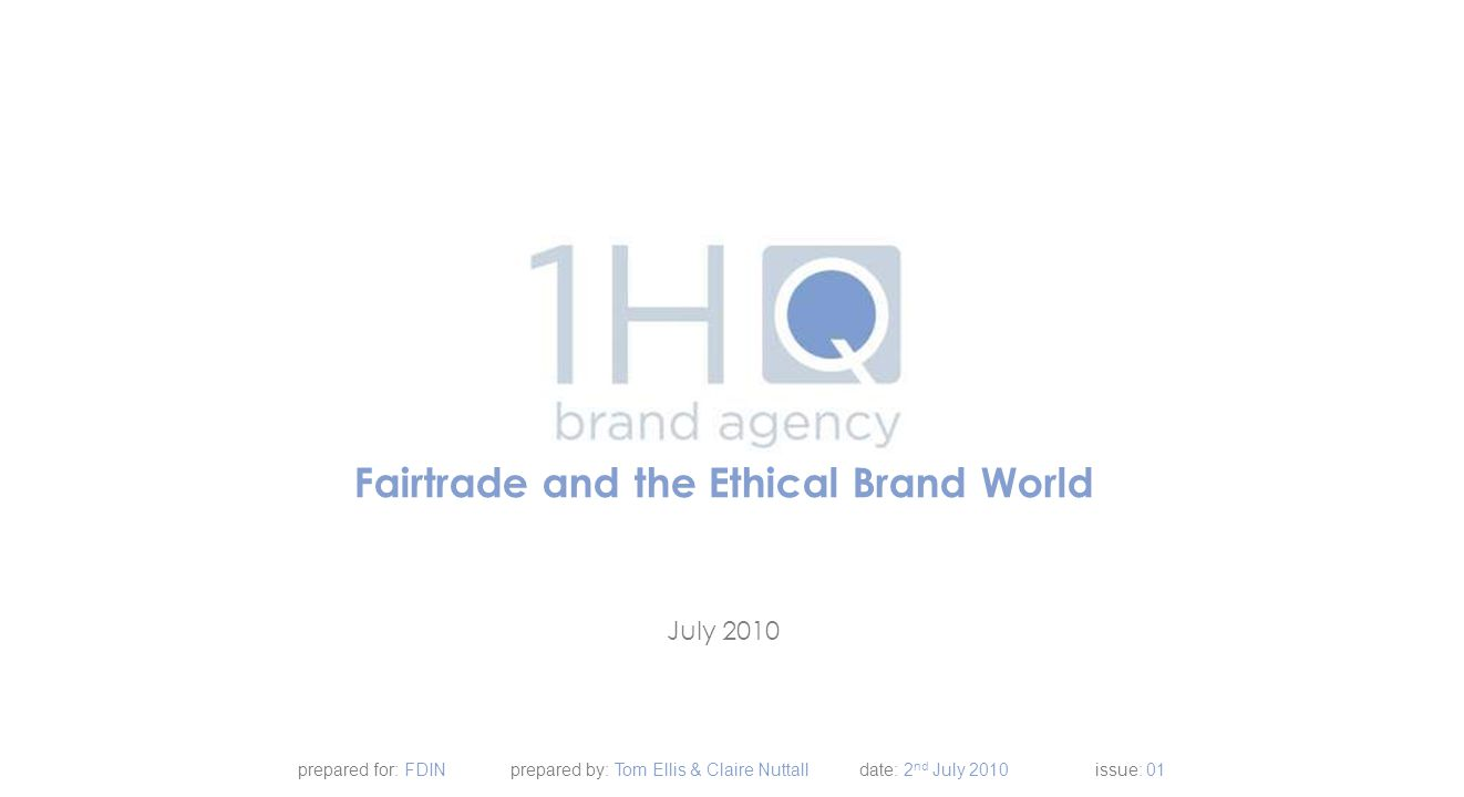 Fairtrade and the Ethical Brand World