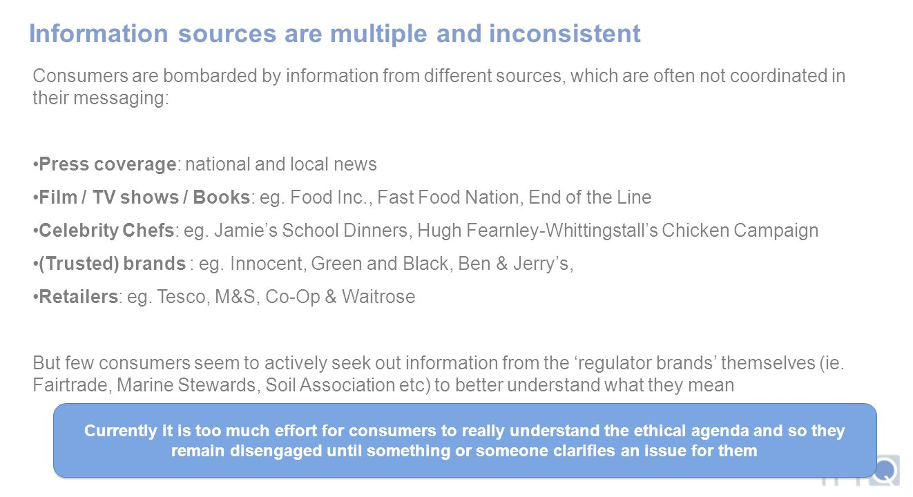 Information sources are multiple and inconsistent