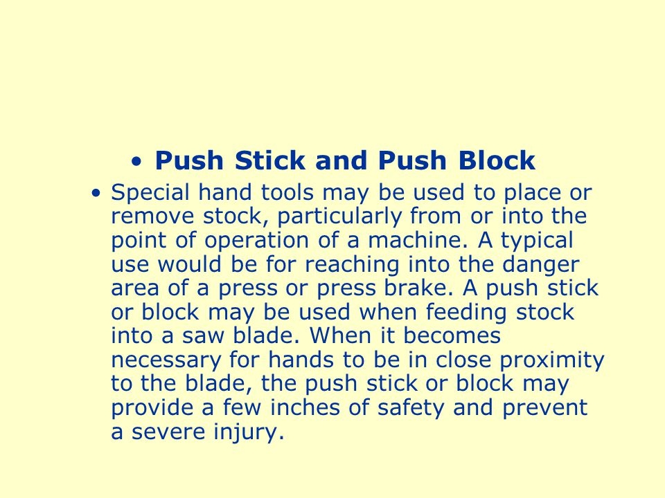 Push Stick and Push Block