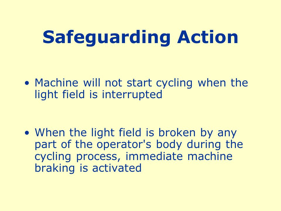 Safeguarding Action Machine will not start cycling when the light field is interrupted