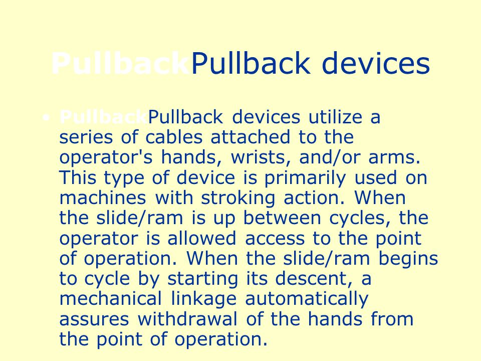 PullbackPullback devices